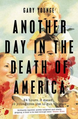 another-day-in-the-death-of-america-by-gary-younge
