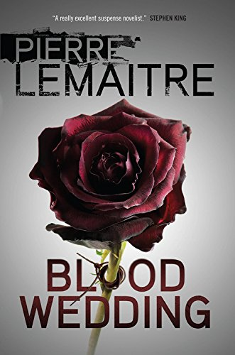 blood-wedding-by-pierre-lemaitre