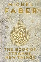 the book of strange new things michel faber