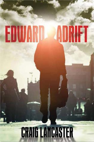 edward-adrift-by-craig-lancaster