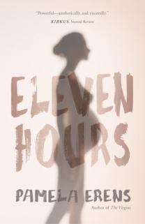 eleven-hours-by-pamela-erens