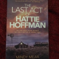 #BookReview: The Last Act of Hattie Hoffman by Mindy Mejia #BlogTour @MejiaWrites @MeadOlivia