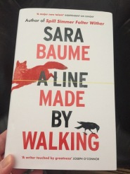 a line made me walking sara baume