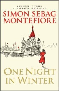 one-night-in-winter-by-simon-sebag-montefiore