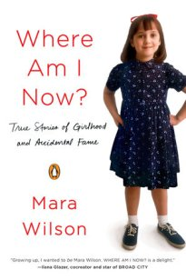 where-am-i-now-by-mara-wilson