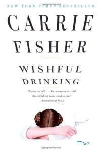 wishful-drinking-by-carrie-fisher