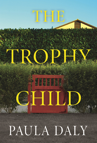 the trophy child paula daly