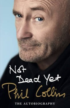 not dead yet phil collins