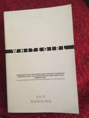 whitegirl by kate manning