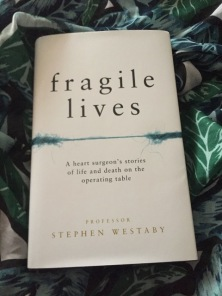 fragile lives stephen westaby