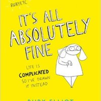 #BookReview: It's All Absolutely Fine by Ruby Elliot