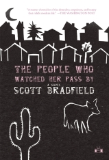 people-who-watched-her-pass-by-by-scott-bradfield