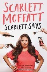 scarlett says by scarlett moffatt
