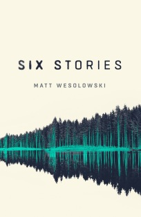 six-stories-by-matt-wesolowski