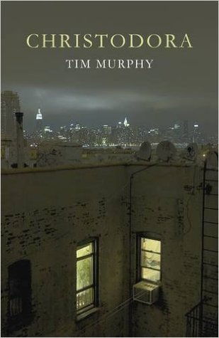 Christodora by Tim Murphy