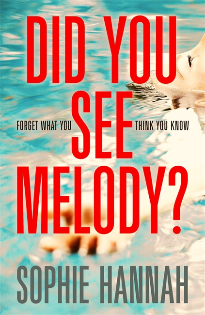 Did You See Melody? by Sophie Hannah