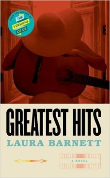 Greatest Hits by Laura Barnett