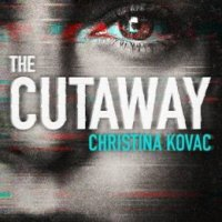 #BookReview: The Cutaway by Christina Kovac @christina_kovac @HannahVRoss