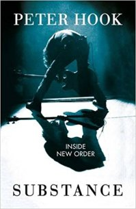 Substance- Inside New Order by Peter Hook