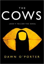 the-cows-by-dawn-oporter