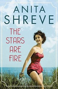the-stars-are-fire-by-anita-shreve