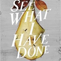 #BookReview: See What I Have Done by Sarah Schmidt @TinderPress @PublicityBooks @IKillNovel