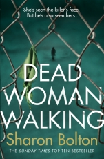 dead woman walking sharon bolton