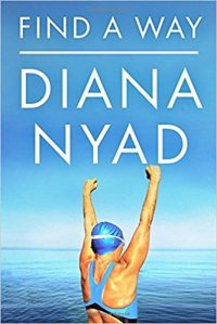 Find a Way by Diana Nyad