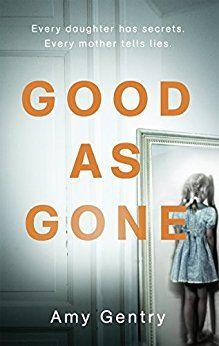 good as gone amy gentry