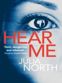 Hear Me by Julia North