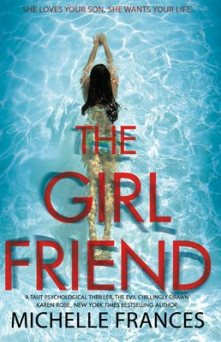 The Girlfriend by Michell Frances