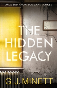 The Hidden Legacy by G.J. Minnett