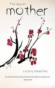 The Secret Mother by Victoria Delderfield