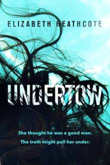 Undertow by Elizabeth Heathcote