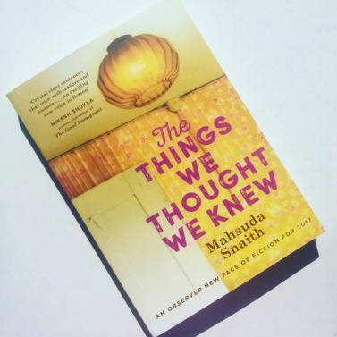 the things we thought we knew mahsuda snaith