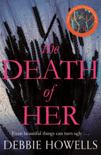 The Death of Her by Debbie Howells
