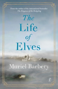 The Life of Elves by Muriel Barbery