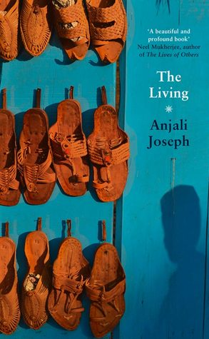 The Living by Anjali Joseph