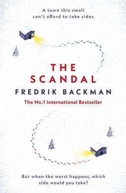 The Scandal by Fredrick Backman