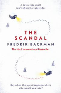 The Scandal by Fredrick Backman