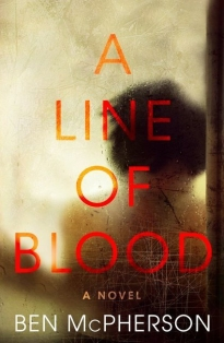 a line of blood ben mcpherson