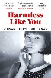 Harmless Like You by Rowan Hisayo Buchanon