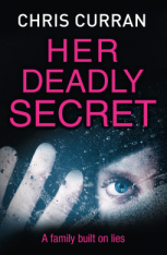 Her Deadly Secret by Chris Curran