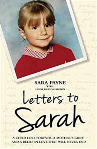 Letter to Sarah by Sara Payne