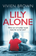 Lily Alone by Vivien Brown