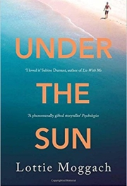 Under the Sun by Lottie Moggach