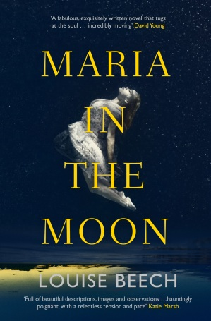 Maria in the Moon louise beech