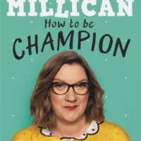 #BookReview: How to be Champion by @SarahMillican75! @TrapezeBooks @OrionBooks