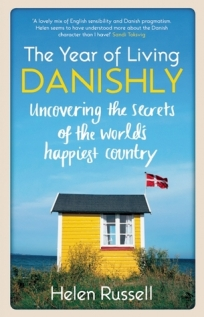 the year of living danishly helen russell
