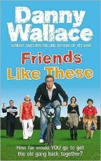 friends like these danny wallace